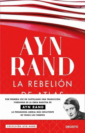 El objetivismo de Ayn Rand.